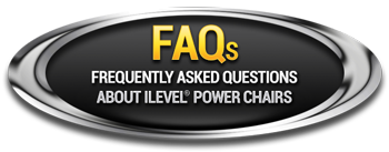 FAQs - Frequently asked questions about iLevel Power Chairs.